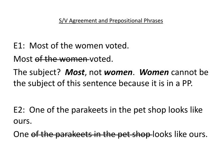 S/V Agreement and Prepositional Phrases