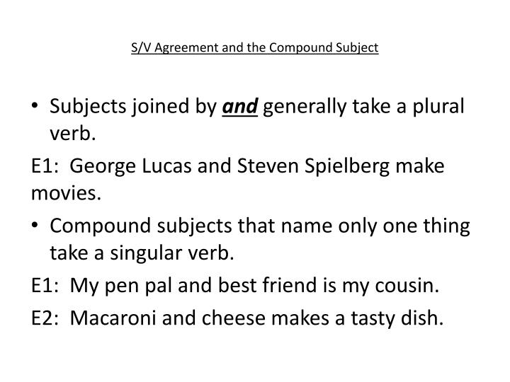 S/V Agreement and the Compound Subject