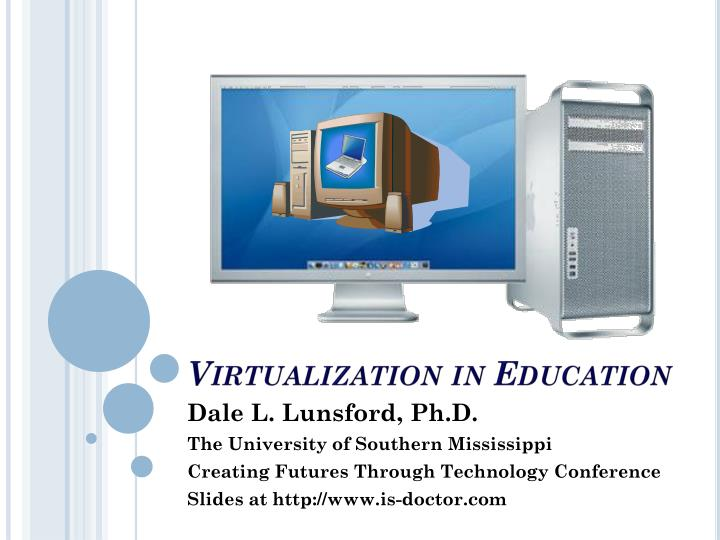 Virtualization in education