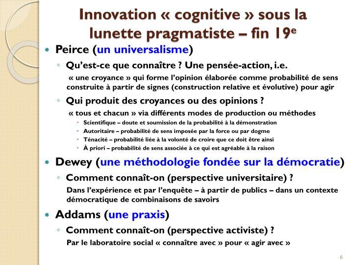 Innovation «cognitive» sous la lunette pragmatiste – fin 19