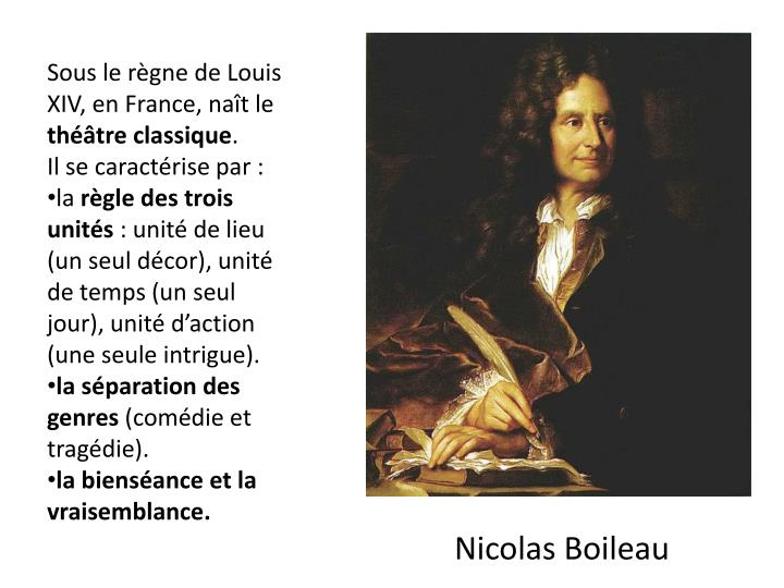 Sous le règne de Louis XIV, en France, naît le