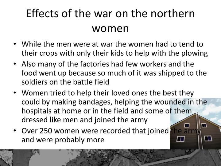 Effects of the war on the northern women