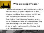 who are copperheads