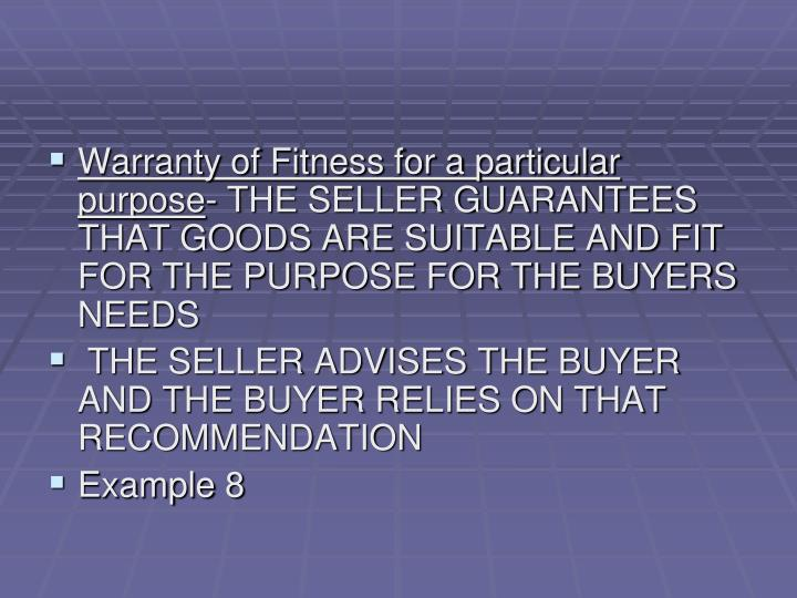Warranty of Fitness for a particular purpose