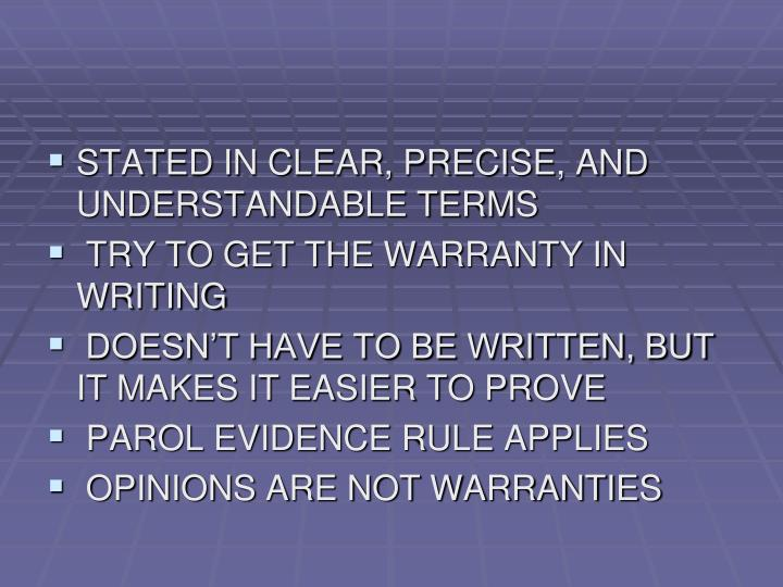 STATED IN CLEAR, PRECISE, AND UNDERSTANDABLE TERMS
