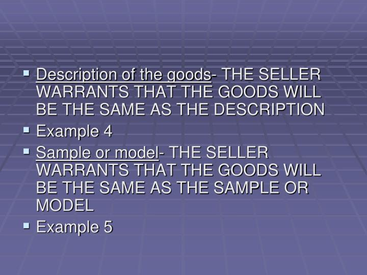 Description of the goods