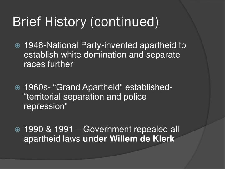 Brief History (continued)