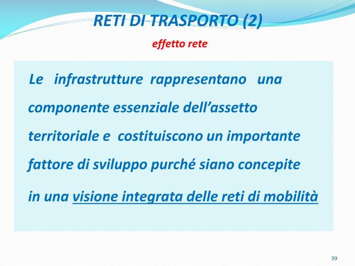 RETI DI TRASPORTO (2)