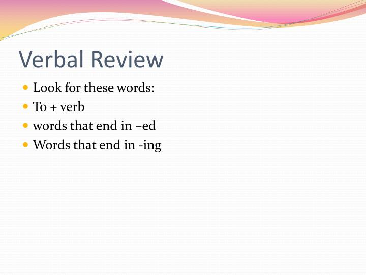 Verbal Review