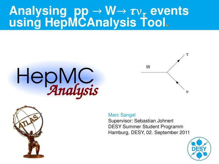 Analysing pp w events using hepmcanalysis tool