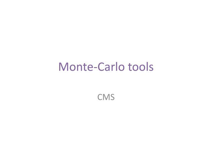 Monte-Carlo tools