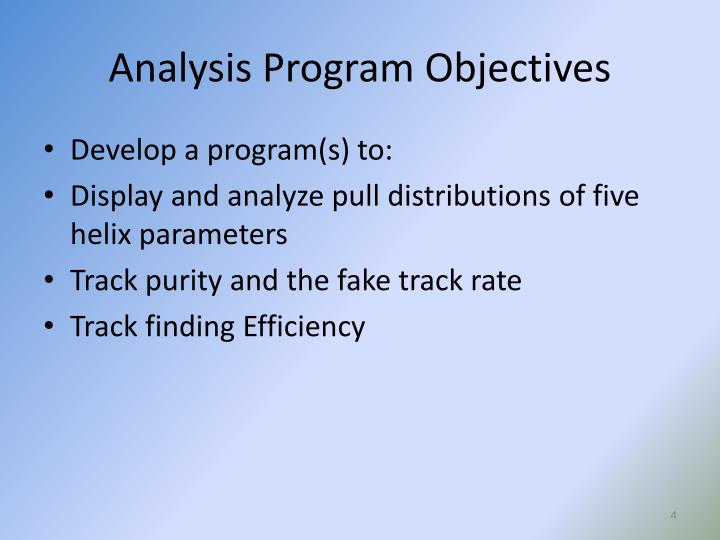 Analysis Program Objectives