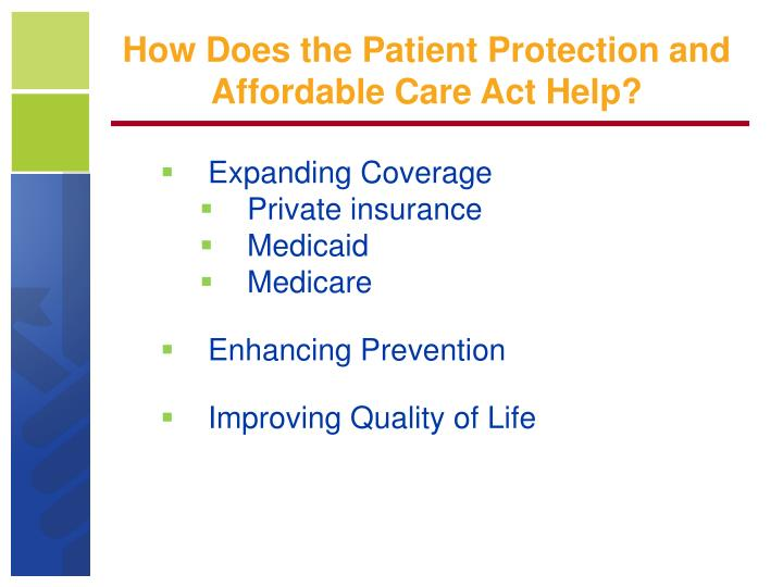 How Does the Patient Protection and Affordable Care Act Help?
