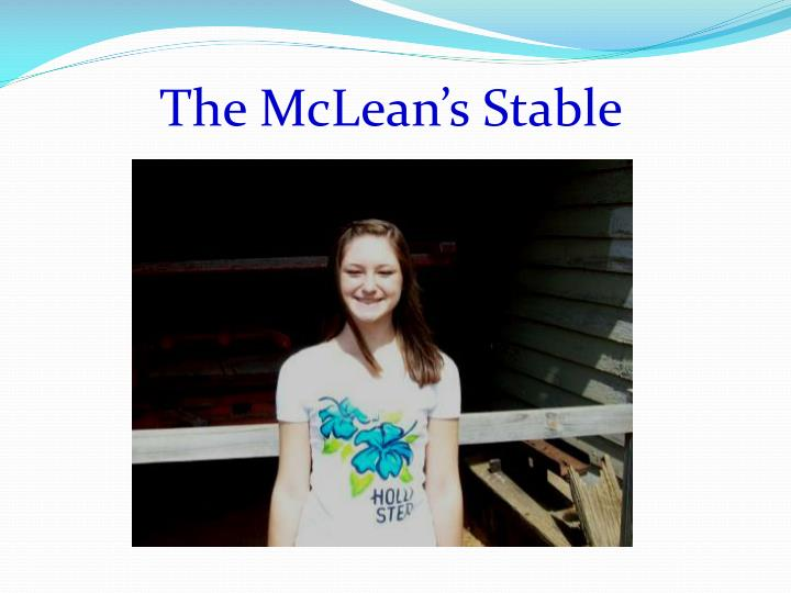 The McLean's Stable