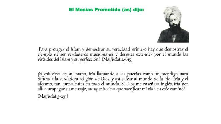 El Mesías Prometido (as) dijo: