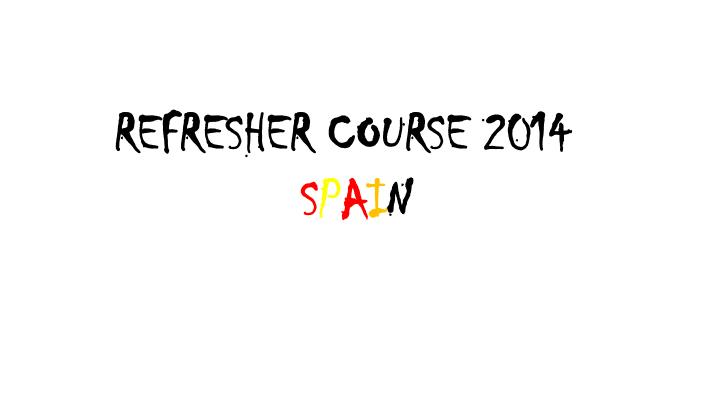 REFRESHER COURSE 2014