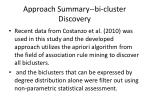 approach summary bi cluster discovery