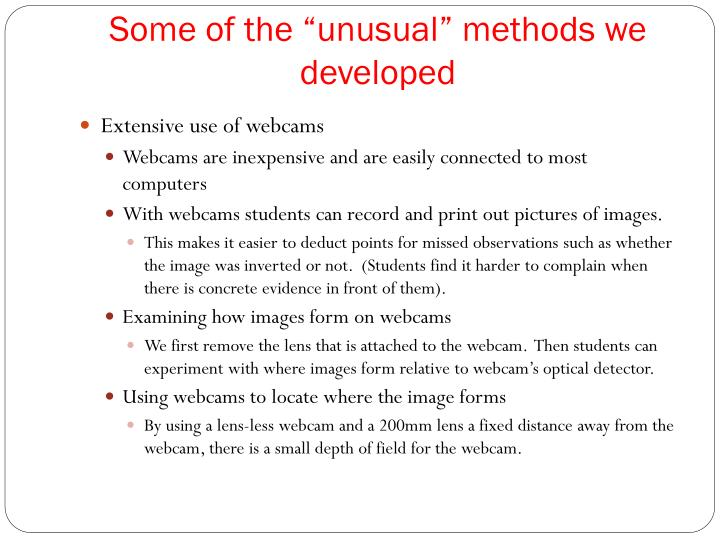 """Some of the """"unusual"""" methods we developed"""
