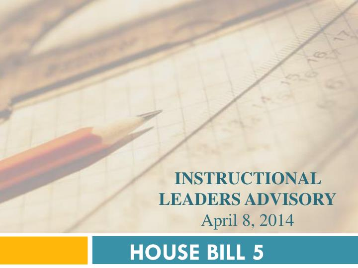 INSTRUCTIONAL LEADERS ADVISORY