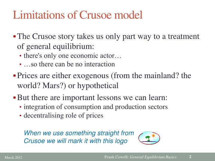 Limitations of Crusoe model