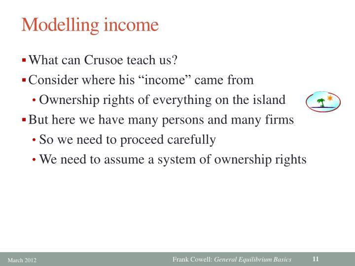 Modelling income