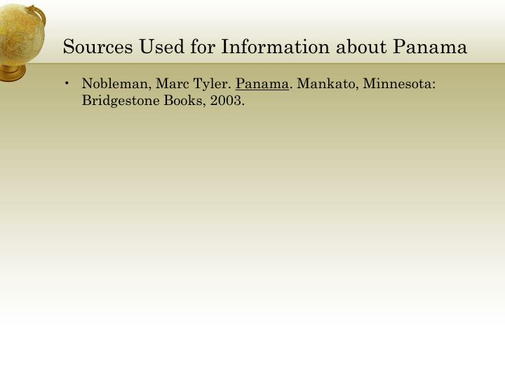 Sources Used for Information about Panama