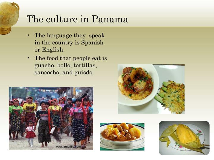 The culture in Panama