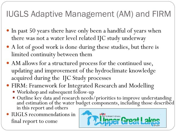 IUGLS Adaptive Management (AM) and FIRM