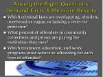 asking the right questions demand facts measure results