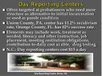day reporting centers