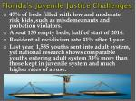 florida s juvenile justice challenges