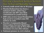 florida s juvenile justice system has achieved notable successes