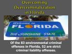 overcoming overcriminalization in florida