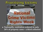 prioritizing victims