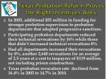 texas probation reform proves the right incentives work