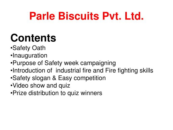 parle biscuits pvt The students attain a greater learning curve when visiting companies than referring to mere textbooks all the practical exposure aside, students find industrial visits a bliss for all the.