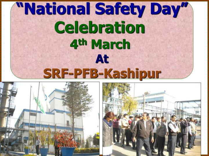 """National Safety Day"""
