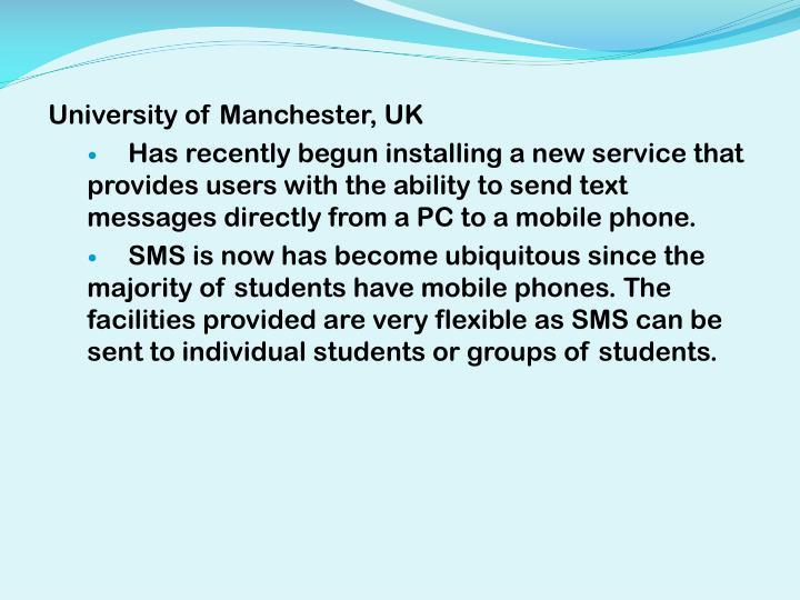 University of Manchester, UK