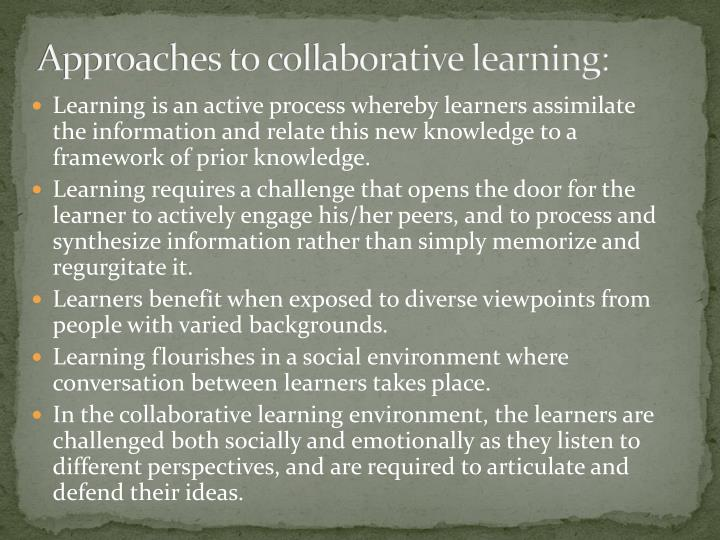 Approaches to collaborative learning