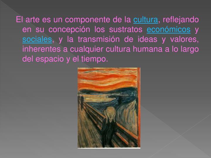 El arte es un componente de la