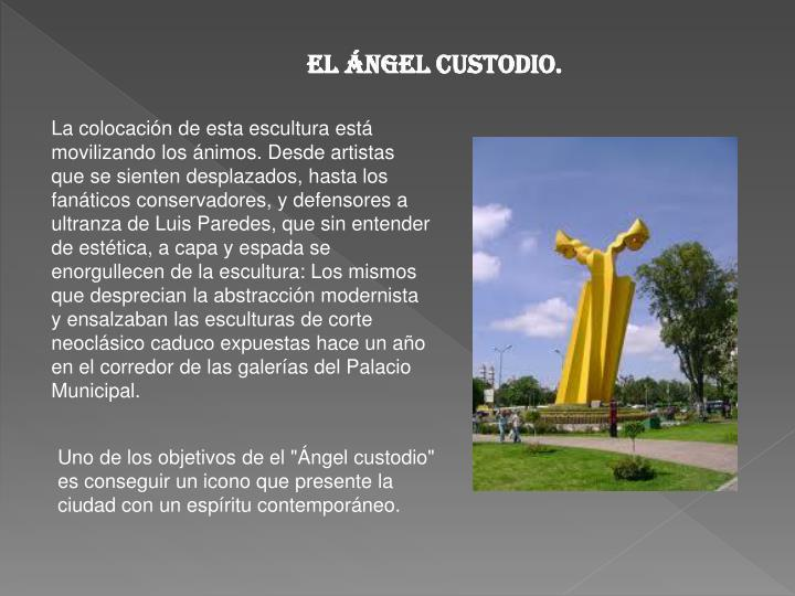 El ángel custodio.