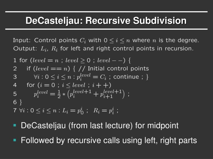 DeCasteljau: Recursive Subdivision