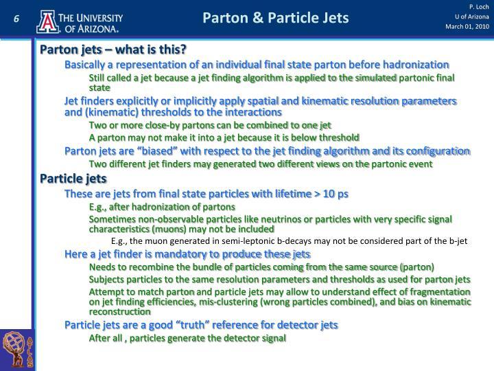 Parton & Particle Jets