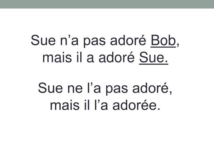 Sue n'a pas adoré