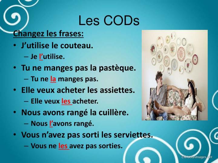 Les CODs