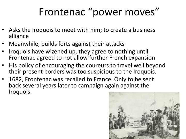 "Frontenac ""power moves"""