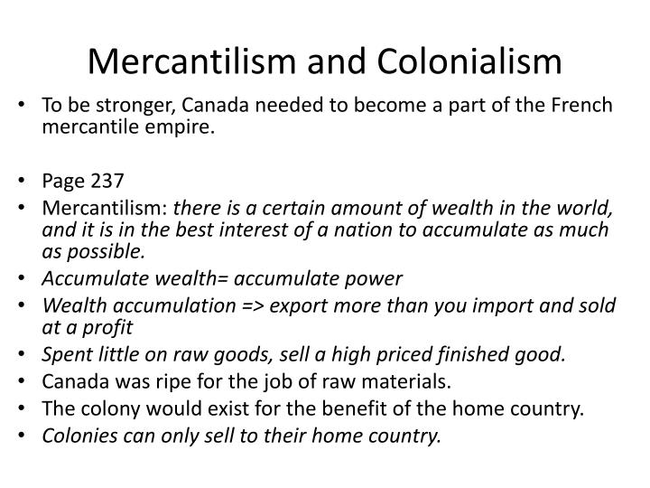 Mercantilism and Colonialism