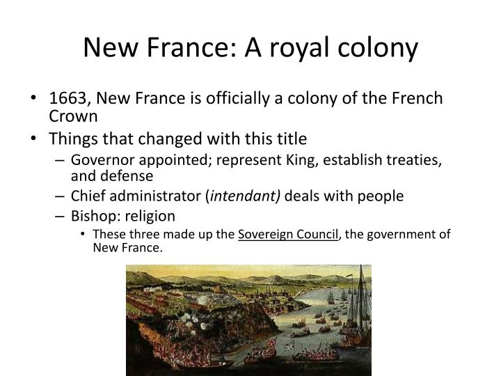 New France: A royal colony