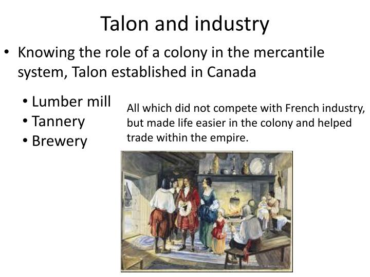 Talon and industry