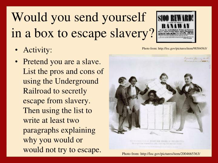 Would you send yourself in a box to escape slavery